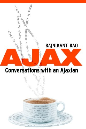 AJAX: Conversations with an Ajaxian