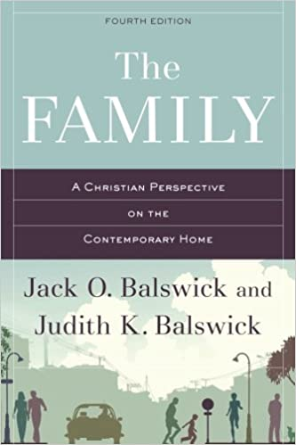 Book The Family: A Christian Perspective on the Contemporary Home
