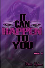It Can Happen To You (Volume 1) Kindle Edition