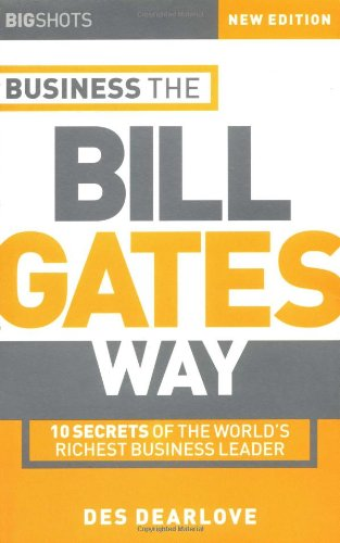 Big Shots: Business the Bill Gates Way
