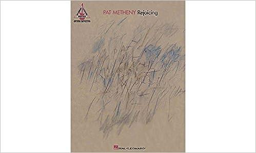 Pat Metheny: Rejoicing. Partituras para Acorde de Guitarra: Amazon ...