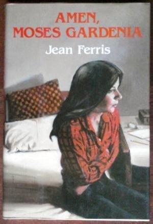 book cover of Amen, Moses Gardenia