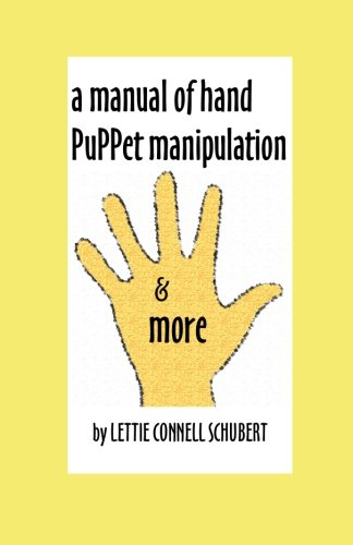 Manual of Hand Puppet Manipulation & More