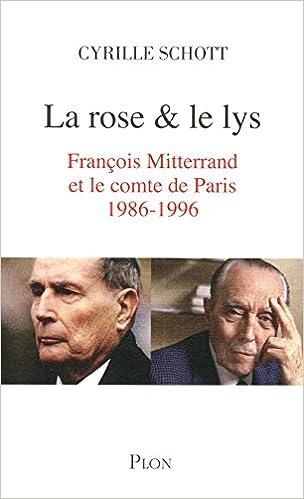 Amazon.fr - La rose & le lys - SCHOTT, Cyrille - Livres