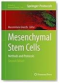 Mesenchymal Stem Cells: Methods and Protocols (Methods in Molecular Biology)