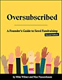 #6: Oversubscribed: A Founder's Guide to Seed Fundraising