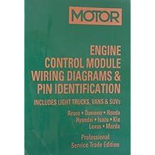 Engine Control Module Wiring Diagrams & PIN Identification -- Acura through Mazda, 1994-2003 Light Trucks, Vans & SUVs (Professional Service Trade Edition, 1st Edition, Volume 1)