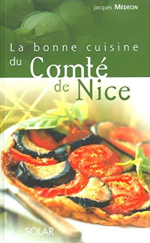 La bonne cuisine du comté de Nice by Jacques Médecin