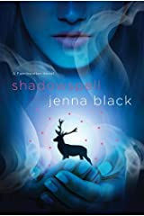 Shadowspell: A Faeriewalker Novel Kindle Edition