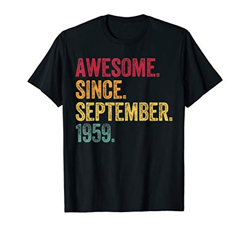 September 60th Birthday Gift 1959 Retro Awesome Men Womens T-Shirt