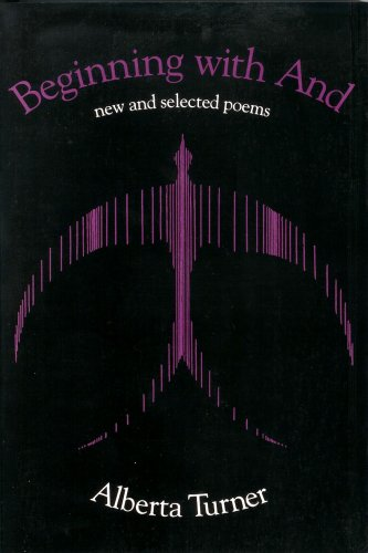 Beginning with And: New and Selected Poems (Midwest Writers Series)