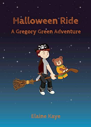 Halloween Ride (A Gregory Green Adventure Book -