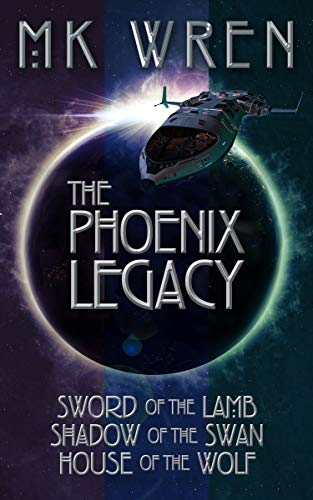 The Phoenix Legacy: Sword of the Lamb, Shadow of the Swan, House of the Wolf (The Phoenix Legacy Series Book 1) (Kay Lamb)