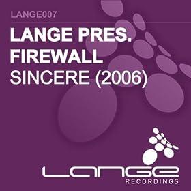 Lange Presents Firewall Sincere 2005