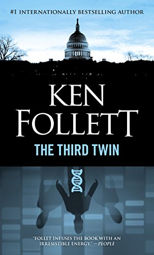 Third Twin: A Novel of Suspense by [Follett, Ken]