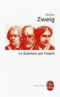 La guérison par l'esprit par Zweig