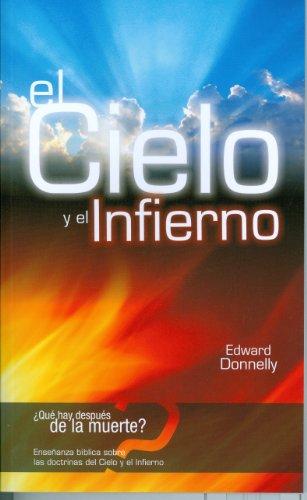 el Cielo y el Infierno (Spanish Edition)