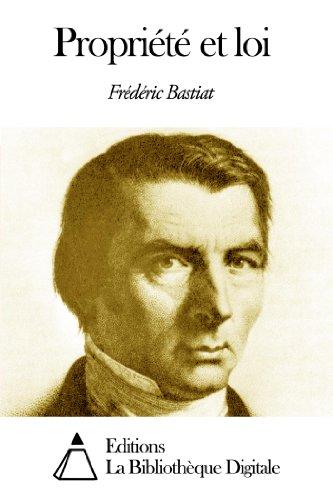 Propriété et loi (French Edition)