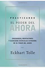 Practicando el poder de ahora: Practicing the Power of Now Spanish (Spanish Edition) Kindle Edition