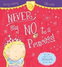 book cover of Never Say No To A Princess!