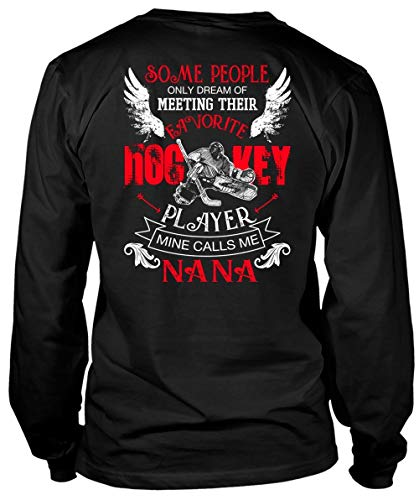 Dream of Meeting Their Favorite Hockey Player Long Sleeve Tees, Calls Me Nana T Shirt-LongTee (L, -