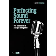 Perfecting Sound Forever (Castor Music)