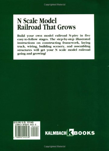 N Scale Model Railroad That Grows Step By Instructions For Building Your First Layout Railroader Amazonde Kent Wood