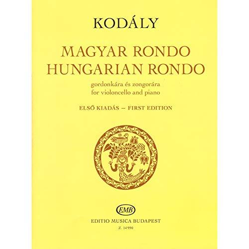 - Kodaly, Zoltan - Hungarian (Magyar) Rondo - for Cello and Piano - edited by Elso Kiadas - Editio Musica Budapest