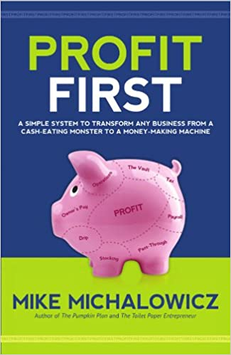 Profit first mike michalowicz