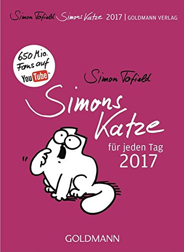 Simons Katze für jeden Tag - 2017 Kalender – Tageskalender, 6. Juni 2016 Simon Tofield Goldmann Verlag 3442314313 Abreiß-Kalender