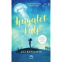 Hayalet Kalp (Ciltli): New York Times Bestseller National Book Award Finalisti