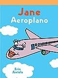 Jane el Aeroplano, Erin Saviola, 1404272380