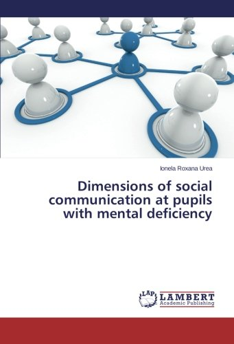 Download Dimensions of social communication at pupils with mental deficiency pdf epub