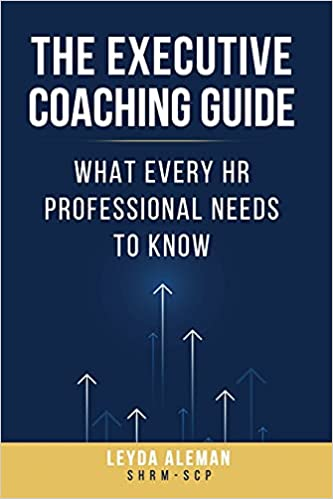 The Executive Coaching Guide: What Every HR Professional Needs to Know