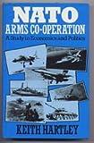 NATO Arms Co-Operation 9780043410226