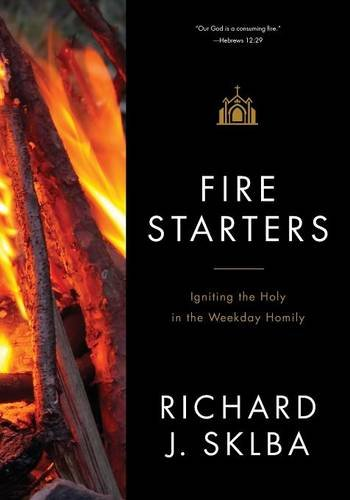 Fire Starters: A Companion to the Weekday Lectionary Readings in Ordinary Time pdf