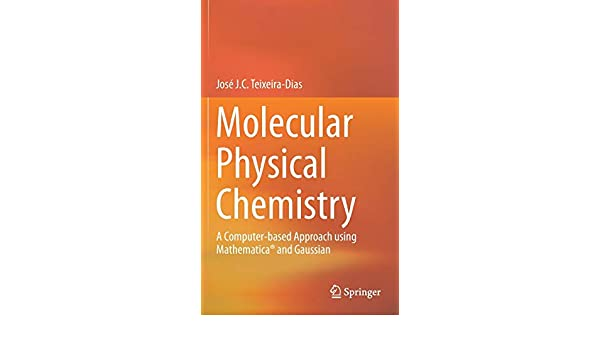Molecular Physical Chemistry: A Computer-based Approach