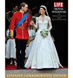 img - for [The Royal Wedding of Prince William and Kate Middleton] (By: Life Magazine) [published: May, 2011] book / textbook / text book