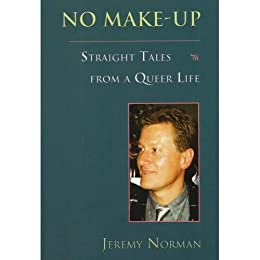 No Make-Up: Straight Tales from a Queer Life - Revised Ed 3013