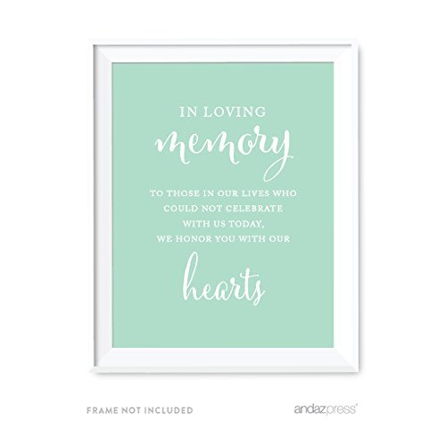Andaz Press Wedding Party Signs, Mint Green, 8.5x11-inch, In Loving Memory of Those Who Could Not Celebrate With Us Today Memorial Sign, 1-Pack