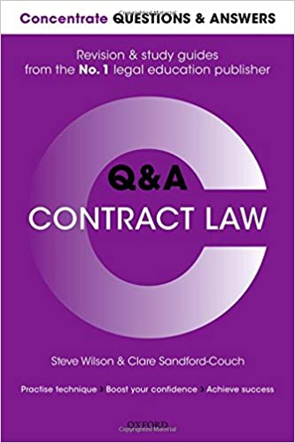 Concentrate Questions and Answers Contract Law: Law Q&A