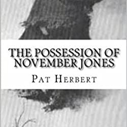 The Possession of November Jones