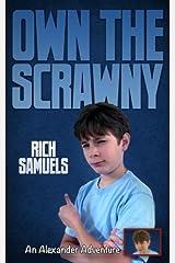 Own the Scrawny (Alexander Adventures) (Book 2) Paperback