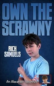 Own the Scrawny (Alexander Adventures) (Book 2)