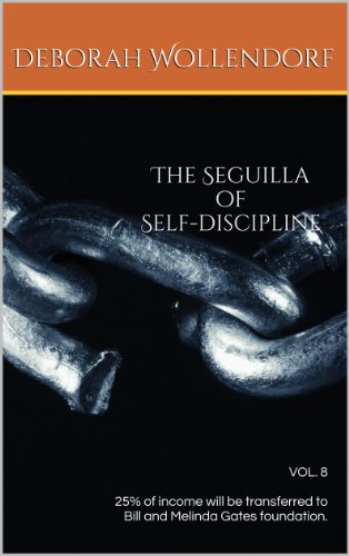 The Seguilla of Self-discipline (The Mystery of Seguillas- The Emblems of Change Book 8)