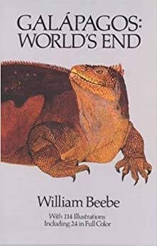 Galapagos: World's End William Beebe