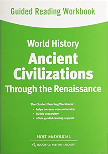 World History: Guided Reading Workbook Ancient Civilizations ...
