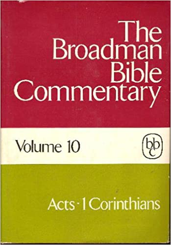 The broadman bible commentary vol 10 acts 1 corinthians the broadman bible commentary vol 10 acts 1 corinthians clifton j allen amazon books sciox Image collections