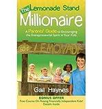 [(The Lemonade Stand Millionaire )] [Author: Gail Haynes] [Mar-2013]