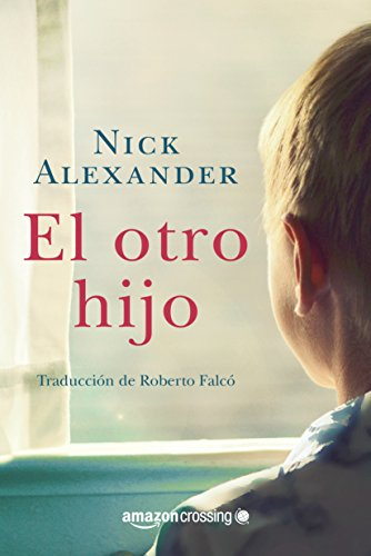 El otro hijo de Nick Alexander